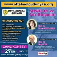 Oftalmoloji Dünyası Covid-19 ve Göz Bulguları